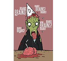 Brains?! Photographic Print