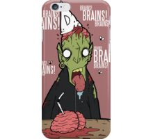 Brains?! iPhone Case/Skin