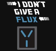 I don't give a FLUX shirt by sparkypchu