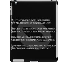 All that is gold does not glitter iPad Case/Skin