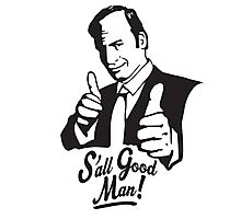 S'all Good Man! Photographic Print
