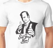 S'all Good Man! Unisex T-Shirt