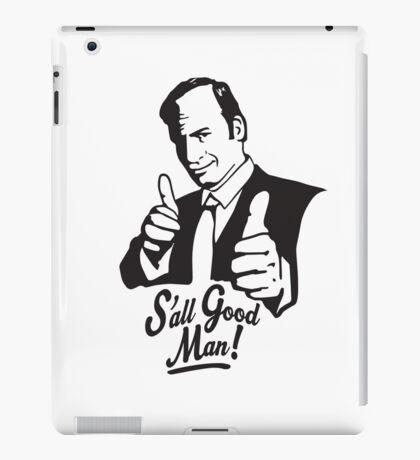 S'all Good Man! iPad Case/Skin