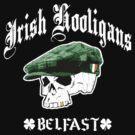 Irish Hooligans - Belfast, Ireland (Distressed Design) by robotface