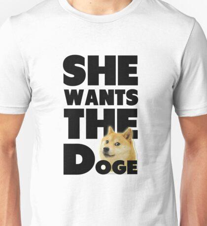 She Wants The Doge Unisex T-Shirt