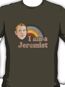 I am a Jeremist T-Shirt