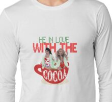 Let that HO know! Long Sleeve T-Shirt