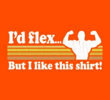 Funny! I'd Flex But I Like This Shirt (Vintage Distressed) Kids Clothes