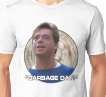 Garbage Day! Unisex T-Shirt