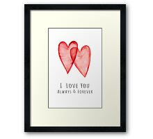 I love you always and forever red watercolor hearts Framed Print