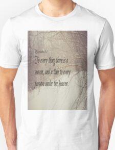 Ecclesiastes 3 Season Unisex T-Shirt
