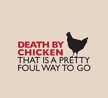 Death By Chicken Unisex T-Shirt