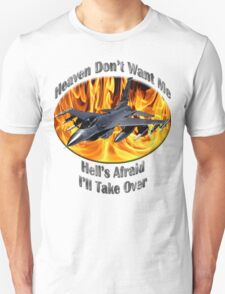 F-16 Falcon Heaven Don't Want Me Unisex T-Shirt