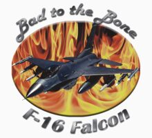 F-16 Bad To The Bone by hotcarshirts