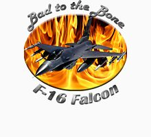 F-16 Bad To The Bone Unisex T-Shirt