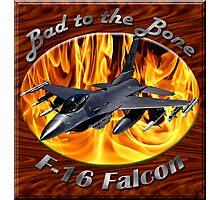 F-16 Bad To The Bone Photographic Print