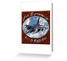 F-16 Falcon Air Supremacy Greeting Card