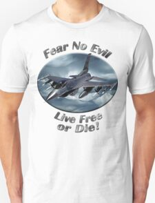 F-16 Falcon Fear No Evil Unisex T-Shirt