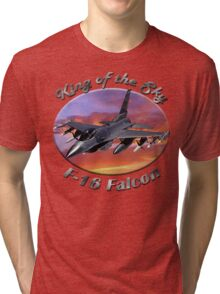 F-16 Falcon King Of The Sky Tri-blend T-Shirt