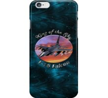 F-16 Falcon King Of The Sky iPhone Case/Skin