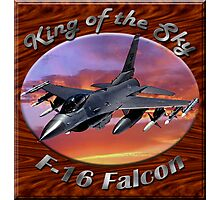 F-16 Falcon King Of The Sky Photographic Print