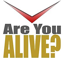 Geek Are You Alive? Battlestar Galactica Cylon Style Photographic Print