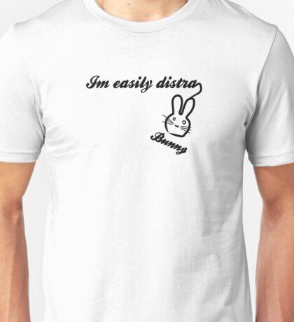 Im Easily Distra...Bunny Unisex T-Shirt
