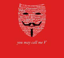 You may call me V (2) T-Shirt