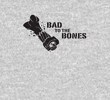 Bad To The Bones - Black Unisex T-Shirt