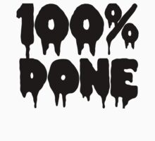 100% DONE | BLACK FONT by Crystal Friedman