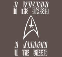 A Vulcan in the Streets A Klingon in the Sheets by CalumCJL