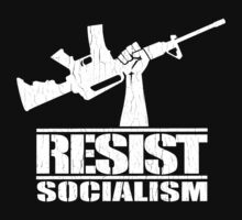 Resist Socialism (Vintage Distressed Design) by robotface