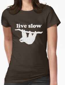 Cute Sloth - Live Slow (Vintage Distressed Design) Womens Fitted T-Shirt