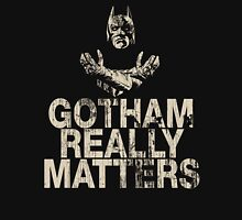 Gotham Really Matters T-Shirt