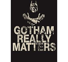 Gotham Really Matters Photographic Print
