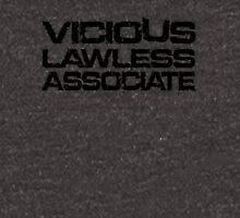 VICIOUS LAWLESS ASSOCIATE Unisex T-Shirt
