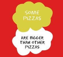 TFIOS - Some pizzas are bigger than other pizzas by Connie Yu