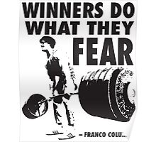 Winners Do What They Fear – Franco Columbu Poster