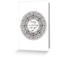 'Reading is dreaming with eyes open' mandala design. Greeting Card