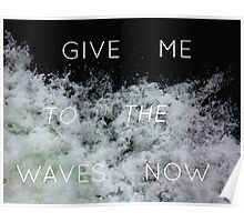 Give Me to the Waves Poster