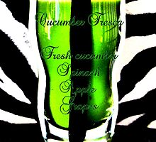 Cucumber Aqua Fresca by ©The Creative  Minds