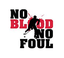 Hockey: No blood no foul Photographic Print