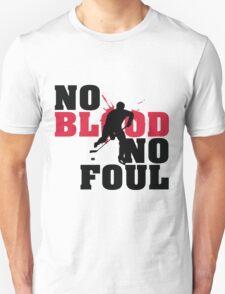 Hockey: No blood no foul T-Shirt
