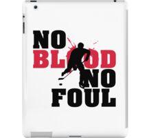 Hockey: No blood no foul iPad Case/Skin