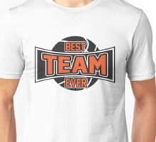 Basketball: Best team ever Unisex T-Shirt