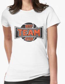 Basketball: Best team ever Womens Fitted T-Shirt