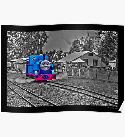 Thomas the tank engine! Poster