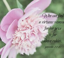 Proverbs Virtuous Woman by Kimberose