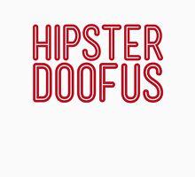 Hipster Doofus Unisex T-Shirt