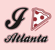 I Love Pizza Atlanta by CarbonClothing